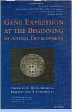Gene Expression at the Beginning of Animal Development, 1st Edition,M.L. DePamphilis,ISBN9780444510488
