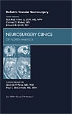 Pediatric Vascular Neurosurgery, An Issue of Neurosurgery Clinics, 1st Edition,Maj Paul Klimo, Jr.,Cormac Maher,Edward Smith,ISBN9781437718409