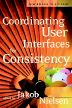 Coordinating User Interfaces for Consistency, 1st Edition,Jakob Nielsen,ISBN9781558608214