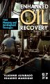 Enhanced Oil Recovery, 1st Edition,Vladimir Alvarado,Eduardo Manrique,ISBN9781856178556